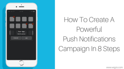 how to create a push notifications campaign