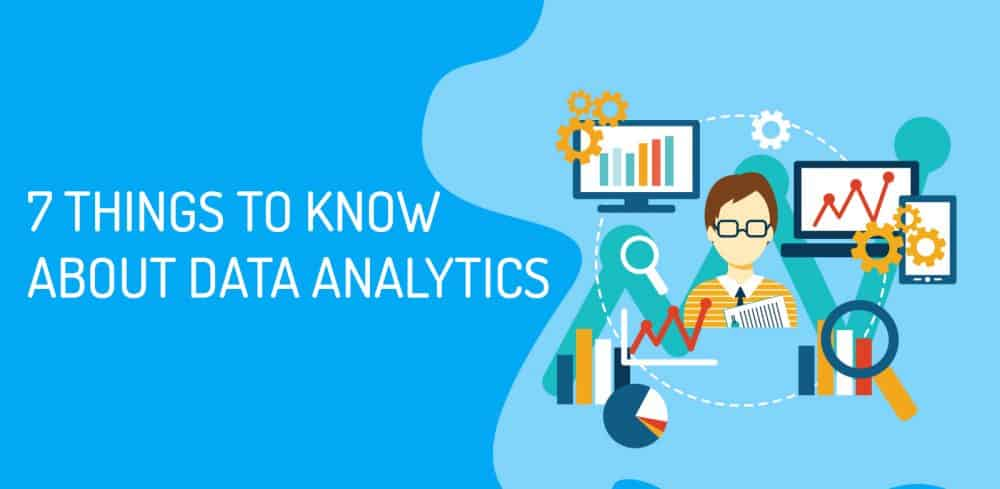 Data Analytics U2014things You Need To Know About  Now