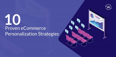 eCommerce personalization strategies
