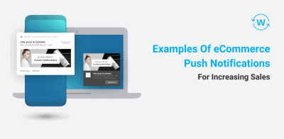 Examples Of eCommerce Push Notifications