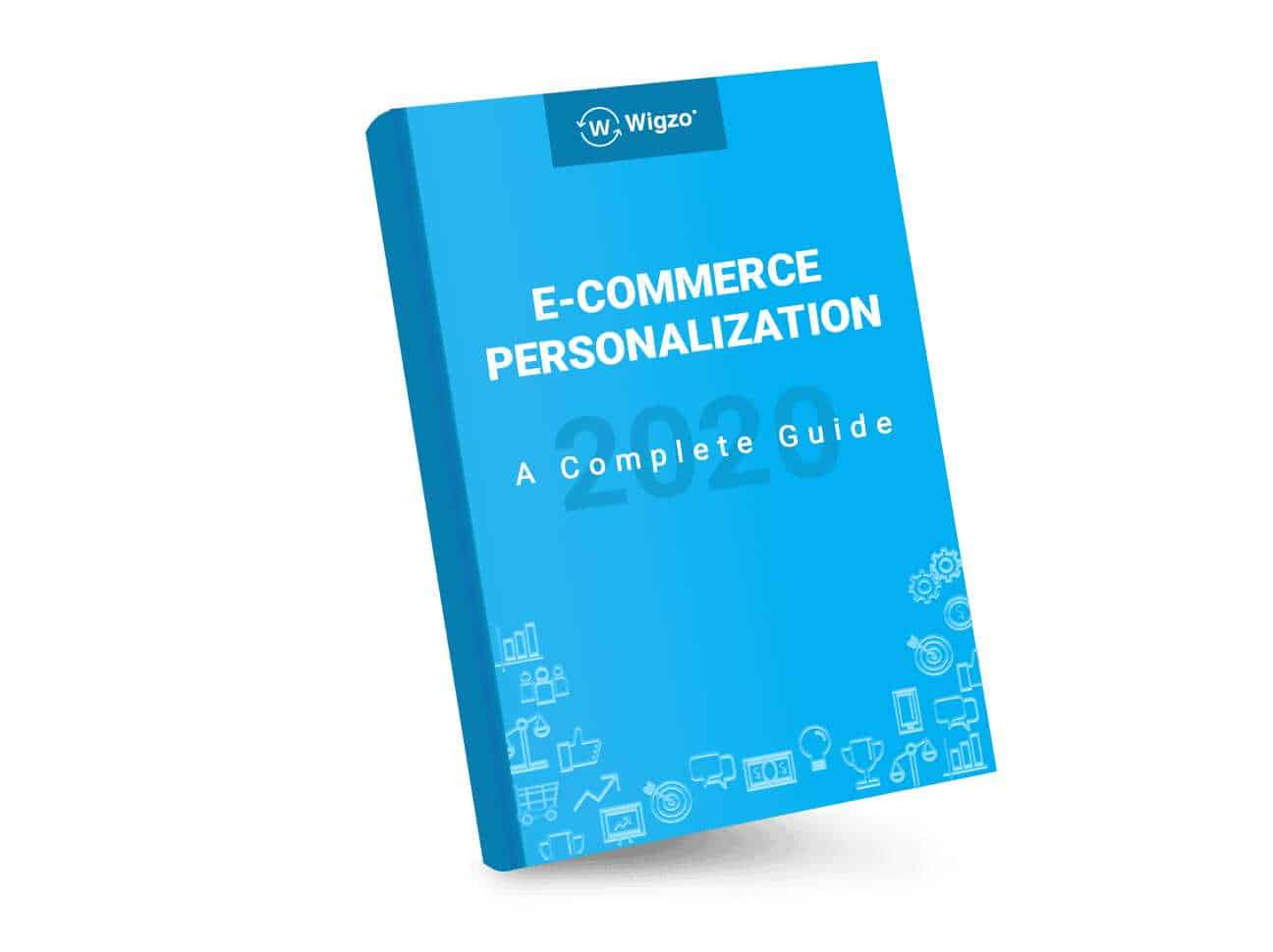 Ecommerce Personalization: A Complete Guide (2020) 1